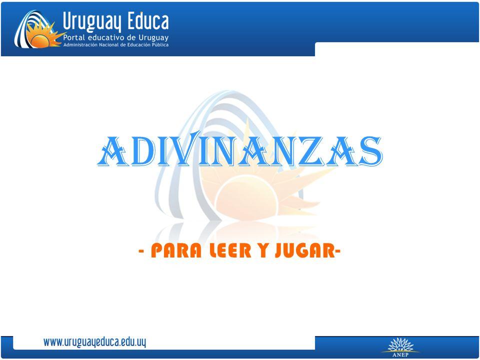 ADIVINANZAS - PARA LEER Y JUGAR-