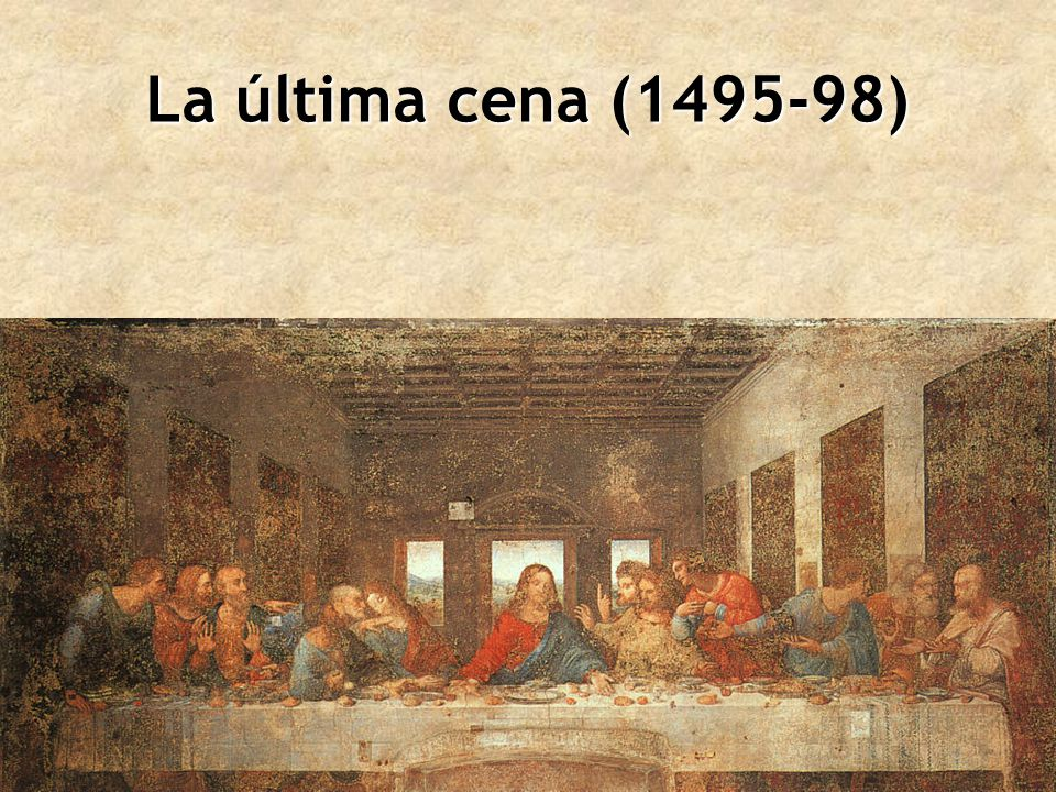 La última cena (1495-98)