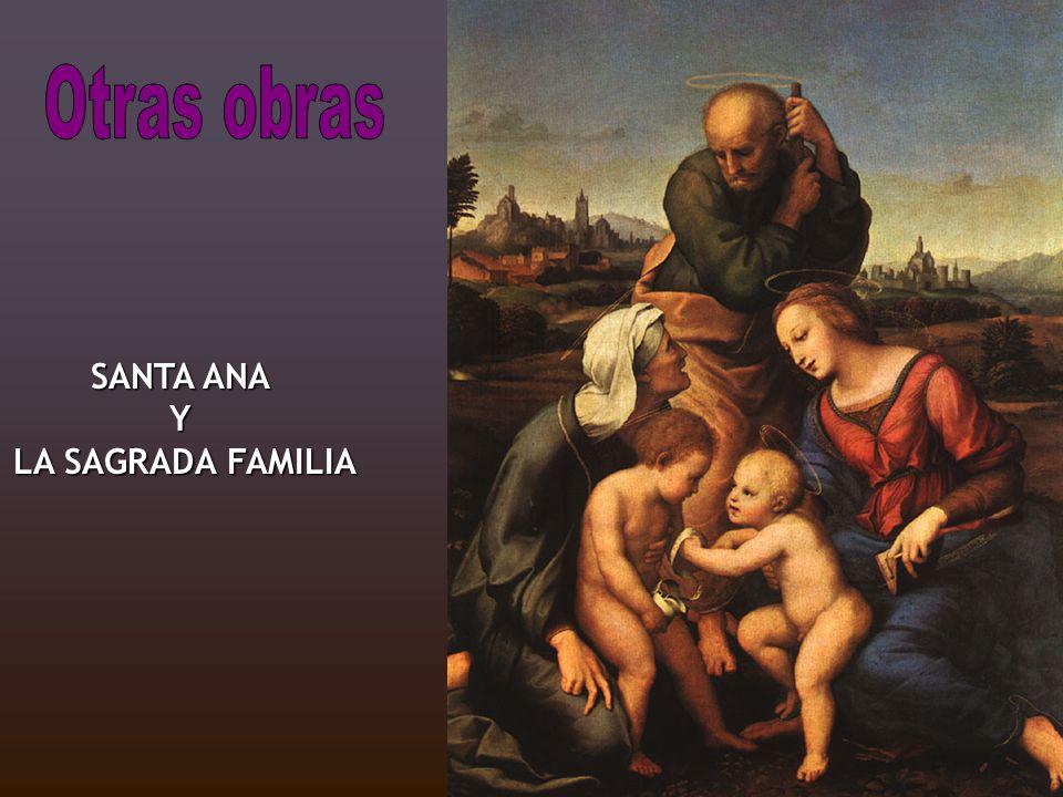 SANTA ANA Y LA SAGRADA FAMILIA