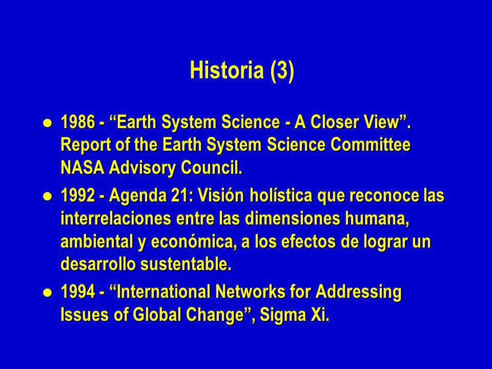 Historia (3) l 1986 - Earth System Science - A Closer View.