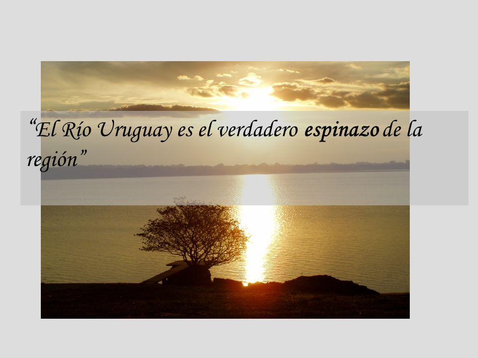 El Río Uruguay es el verdadero espinazo de la región