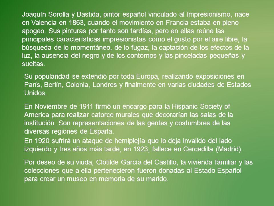 Joaquín Sorolla y Bastida, pintor español vinculado al Impresionismo, nace en Valencia en 1863, cuando el movimiento en Francia estaba en pleno apogeo