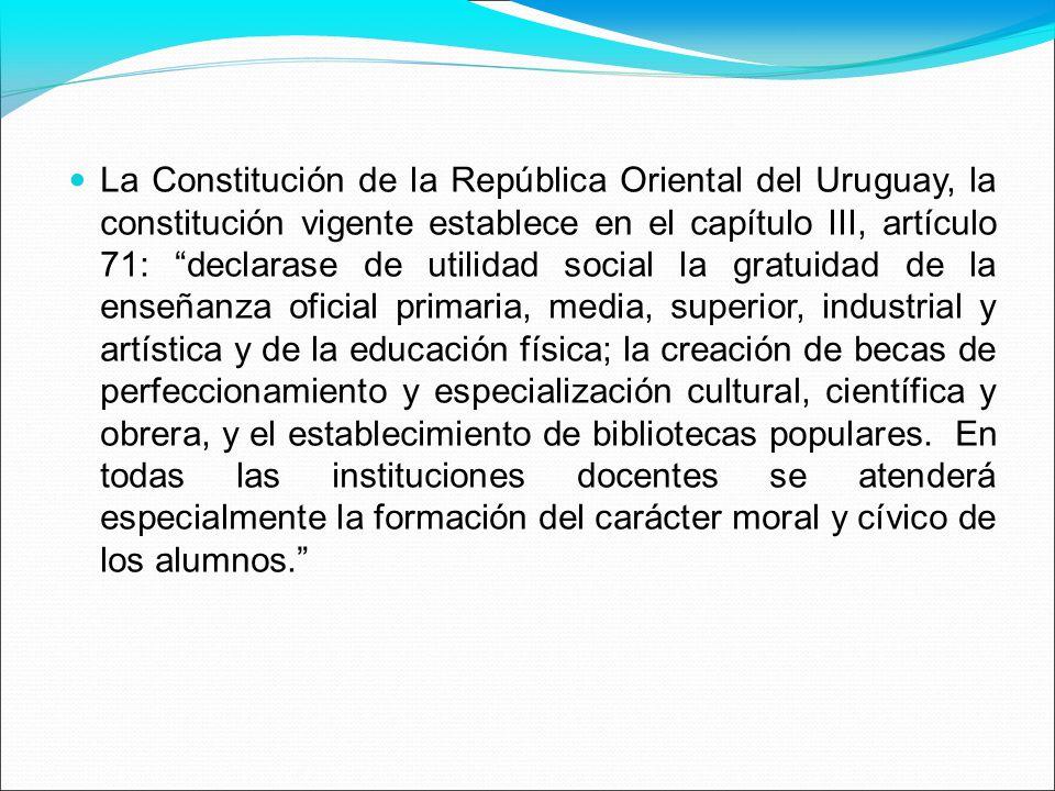 La Constitución de la República Oriental del Uruguay, la constitución vigente establece en el capítulo III, artículo 71: declarase de utilidad social