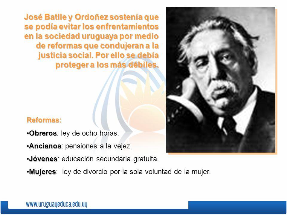 José Batlle y Ordoñez sostenía que se podía evitar los enfrentamientos en la sociedad uruguaya por medio de reformas que condujeran a la justicia soci