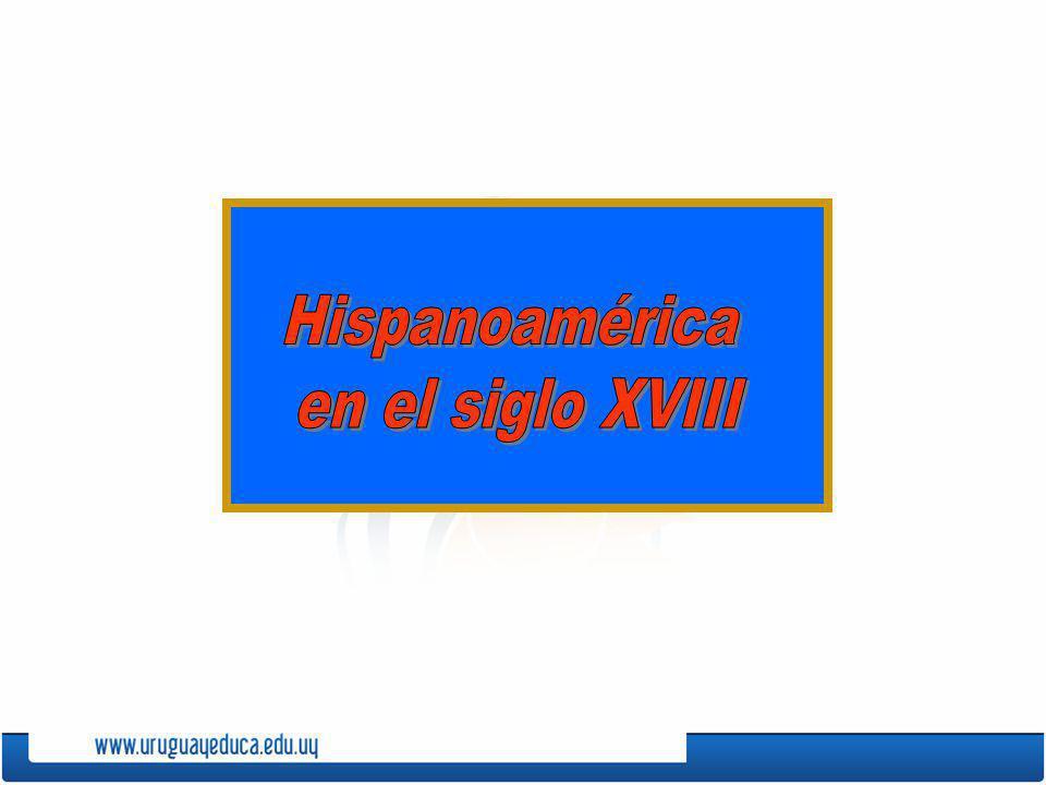 En el siglo XVIII la mayor parte del continente dependía del Reino de España.