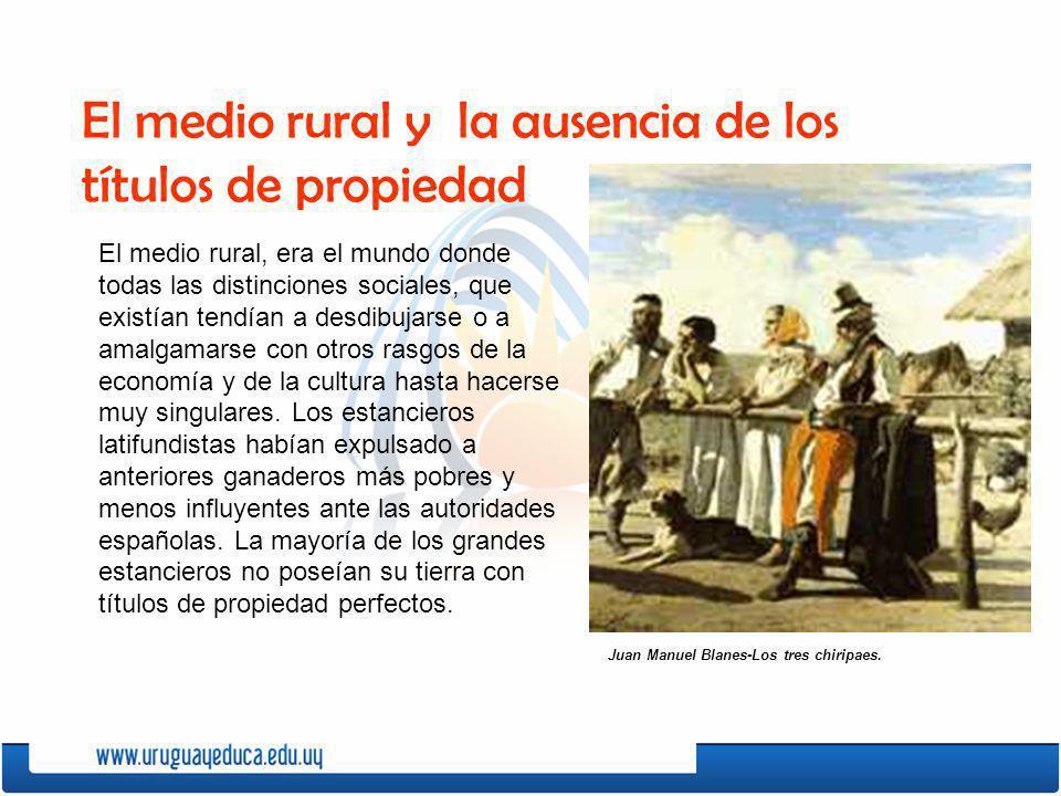 El medio rural, era el mundo donde todas las distinciones sociales, que existían tendían a desdibujarse o a amalgamarse con otros rasgos de la economí