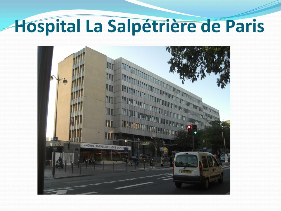 Hospital La Salpétrière de Paris