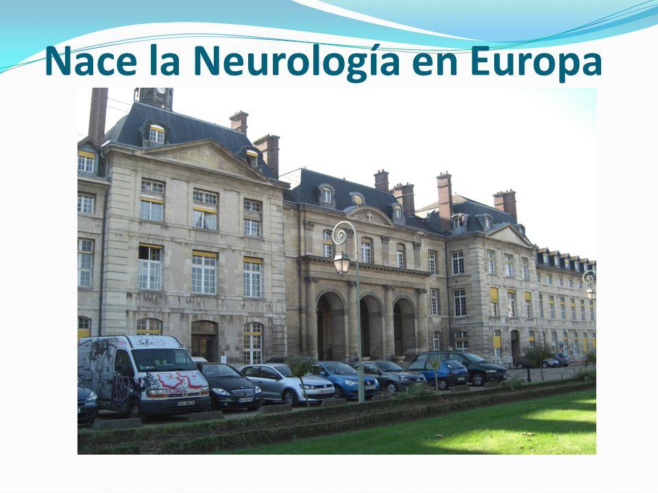 Nace la Neurología en Europa