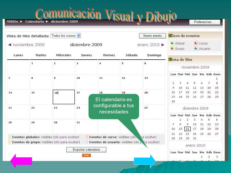 El calendario es configurable a tus necesidades