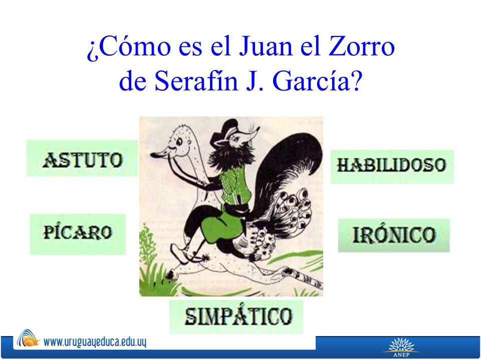 ¿Cómo es el Juan el Zorro de Serafín J. García?