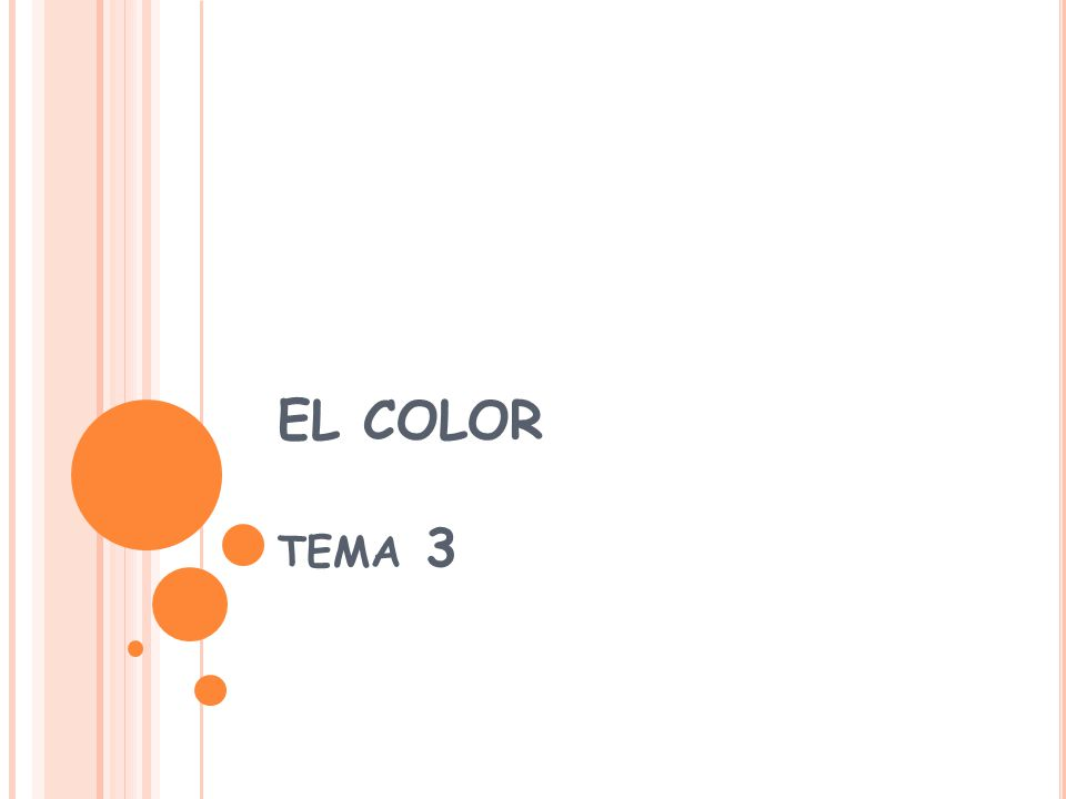 EL COLOR TEMA 3
