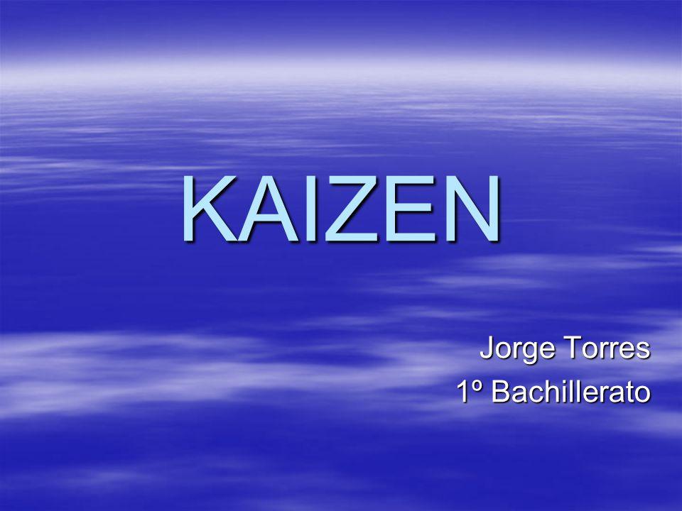KAIZEN Jorge Torres 1º Bachillerato