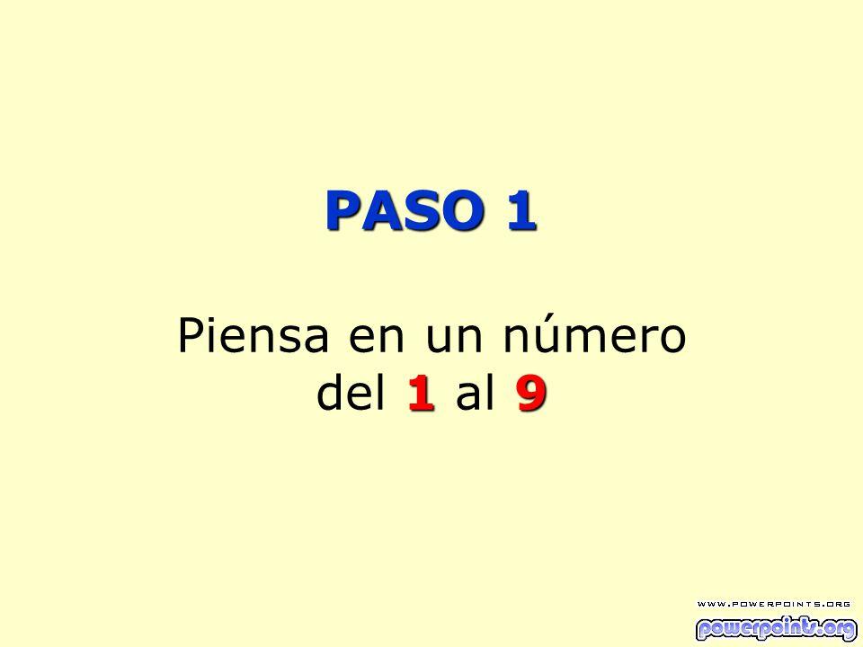 PASO 1 19 PASO 1 Piensa en un número del 1 al 9