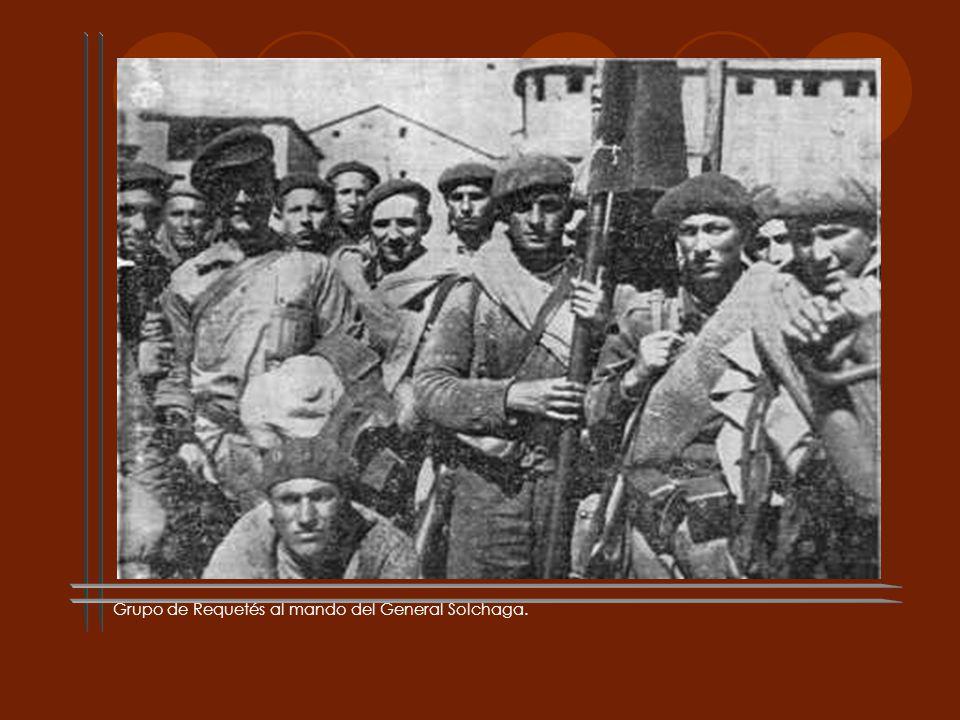 Grupo de Requetés al mando del General Solchaga.