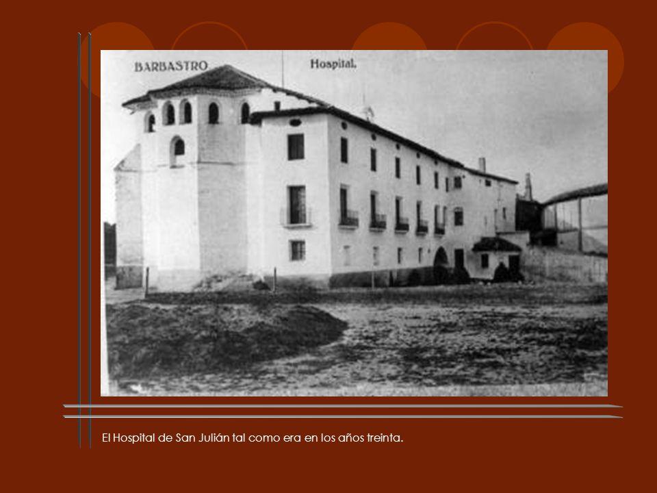 El Hospital de San Julián tal como era en los años treinta.