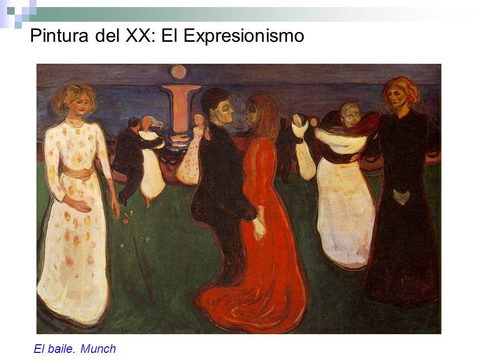 Pintura del XX: El Expresionismo El baile. Munch