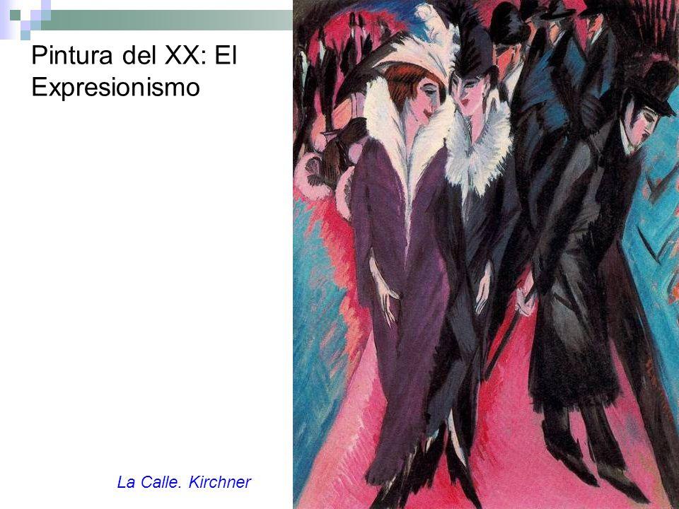 Pintura del XX: El Expresionismo La Calle. Kirchner