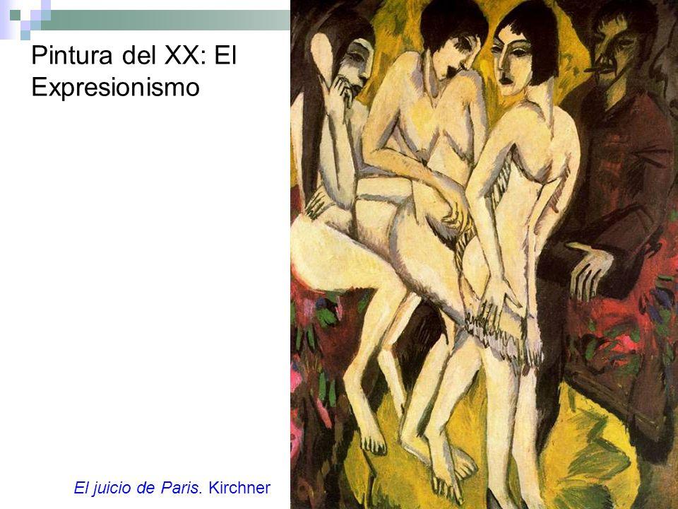 Pintura del XX: El Expresionismo El juicio de Paris. Kirchner