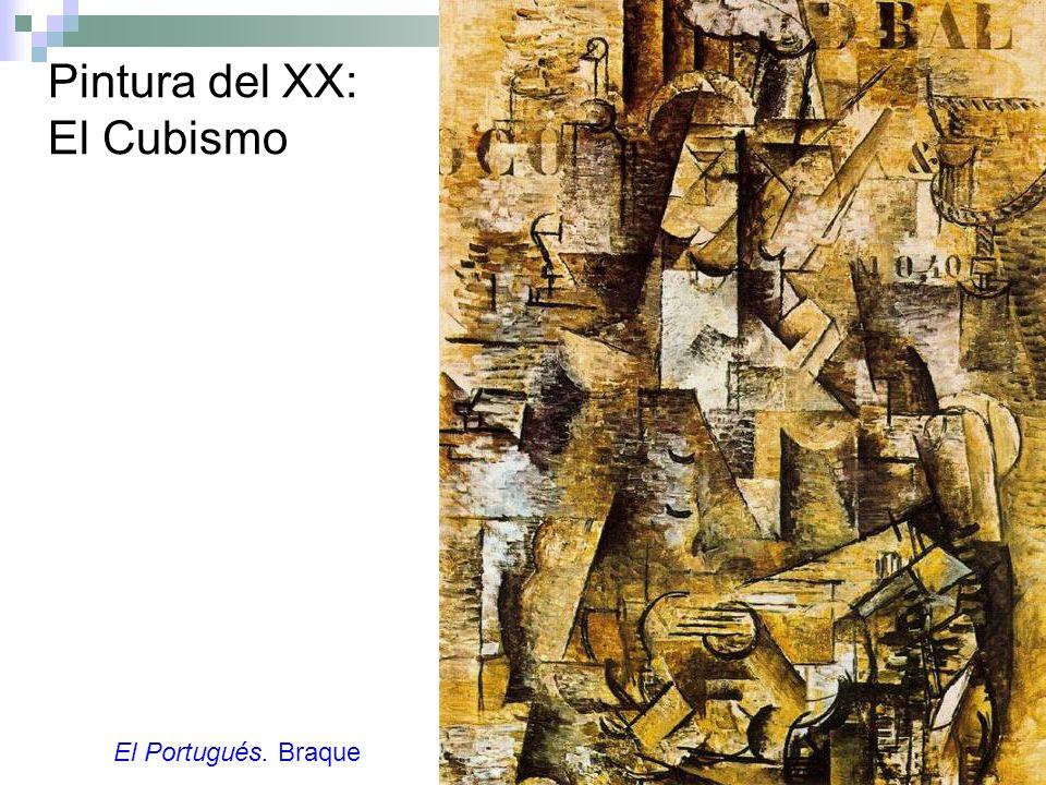 Pintura del XX: El Cubismo El Portugués. Braque