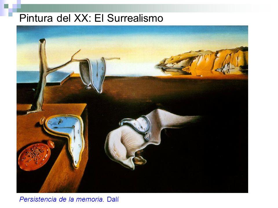 Pintura del XX: El Surrealismo Persistencia de la memoria. Dalí