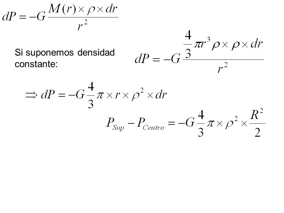 Si suponemos densidad constante: