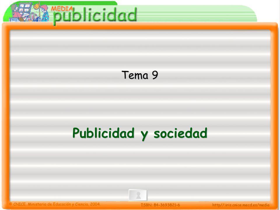 9.- Publicidad y sociedad 9.Publicidad y sociedad Crítica social de la publicidad.