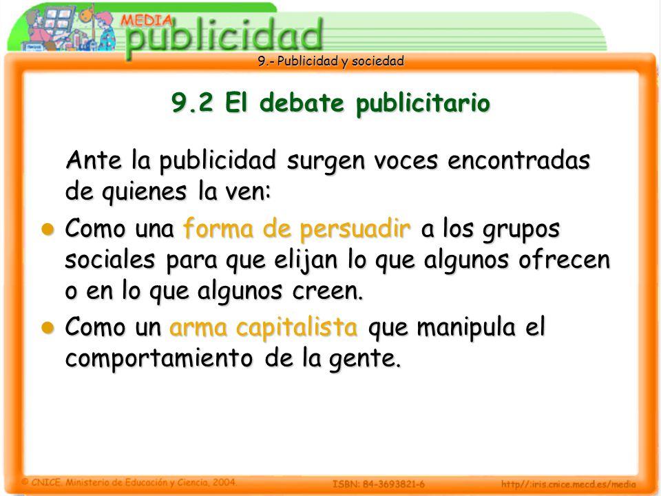 9.- Publicidad y sociedad 9.11 La contrapublicidad El mensaje contrapublicitario El mensaje contrapublicitario se crea de dos formas.