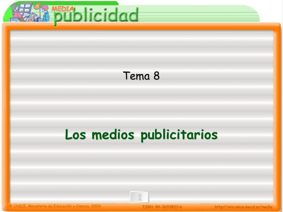 8.- Los medios publicitarios 8.5 La publicidad por medios Formas publicitarias en Prensa y Revistas: Anuncio (Página, doble página, media página, faldón, columna, módulos).