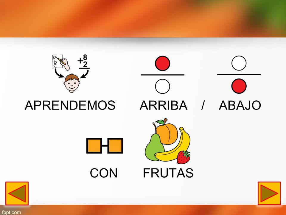 ARRIBA/ABAJODENTRO/FUERA MUCHO/POCO LLENO/VACÍO Salir