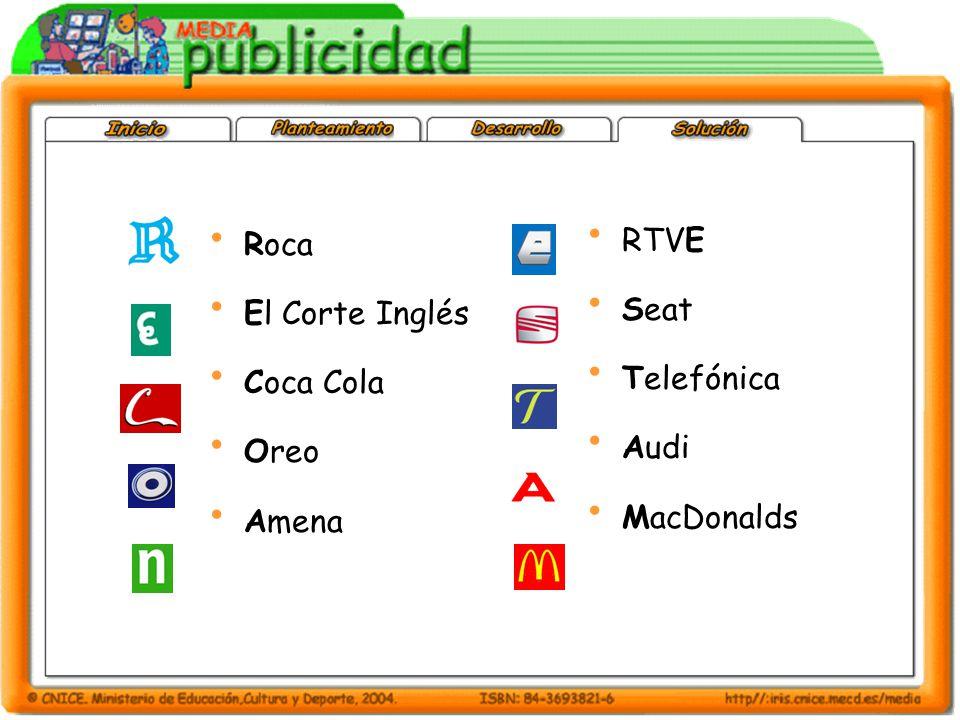 Roca El Corte Inglés Coca Cola Oreo Amena RTVE Seat Telefónica Audi MacDonalds