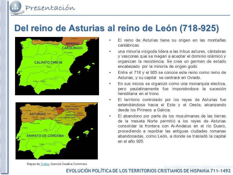 EVOLUCIÓN POLÍTICA DE LOS TERRITORIOS CRISTIANOS DE HISPANIA 711-1492 Mapas de Crates, licencia Creative Commons.Crates El reino de León (925-1230) El reino de León no es más que el cambio de denominación del reino de Asturias tras el traslado de su capital.