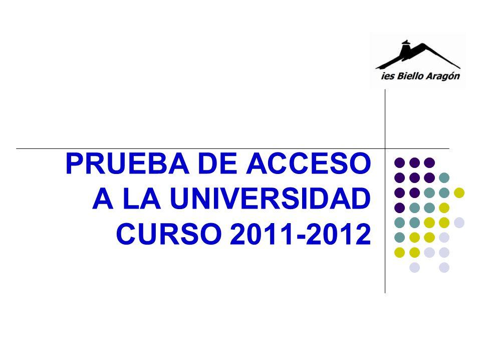 PRUEBA DE ACCESO A LA UNIVERSIDAD CURSO 2011-2012