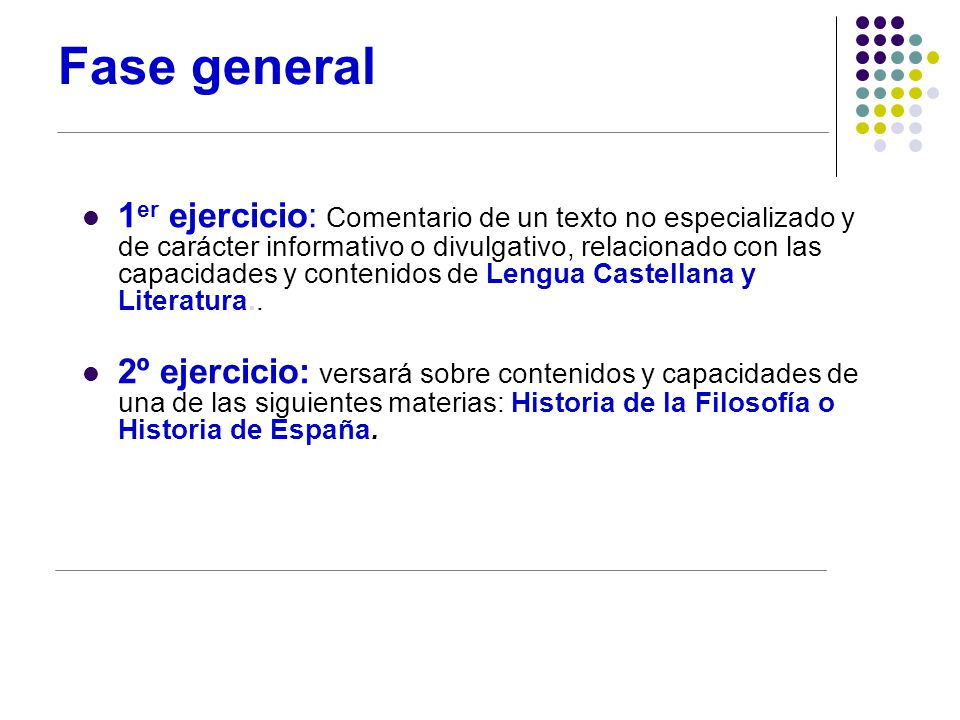 Fase general 1 er ejercicio: Comentario de un texto no especializado y de carácter informativo o divulgativo, relacionado con las capacidades y contenidos de Lengua Castellana y Literatura..