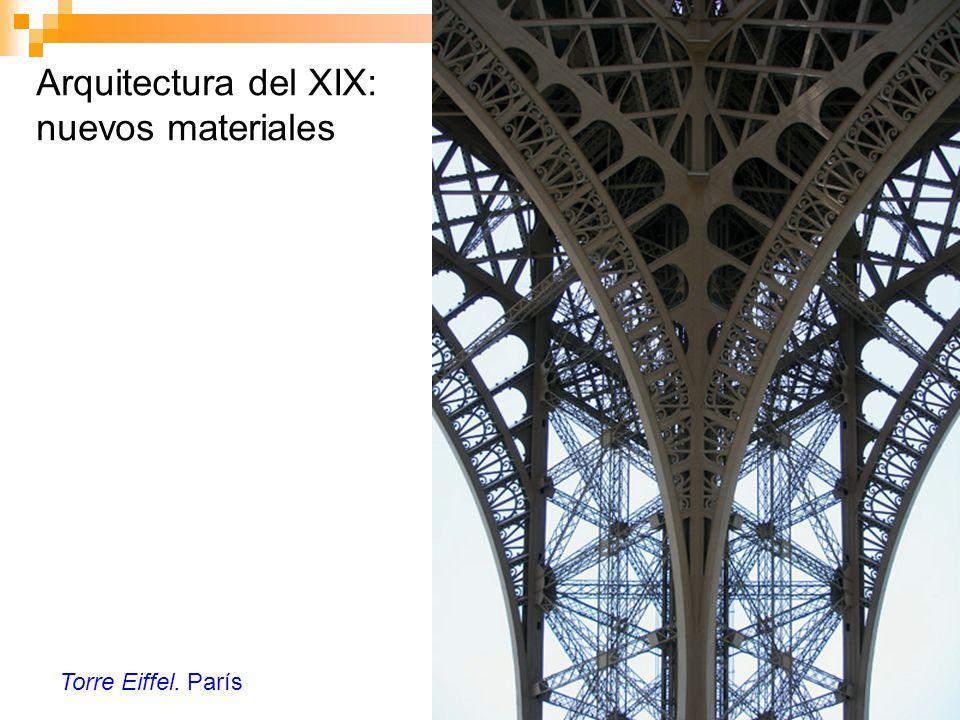 Arquitectura del XIX: nuevos materiales Torre Eiffel. París