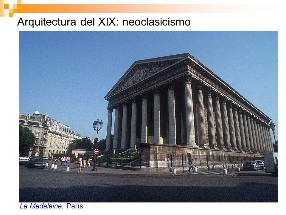 Arquitectura del XIX: neoclasicismo La Madeleine. París