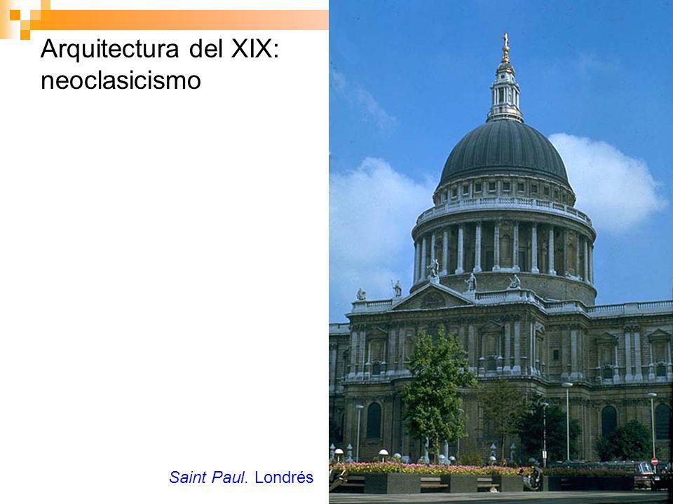 Arquitectura del XIX: neoclasicismo Saint Paul. Londrés