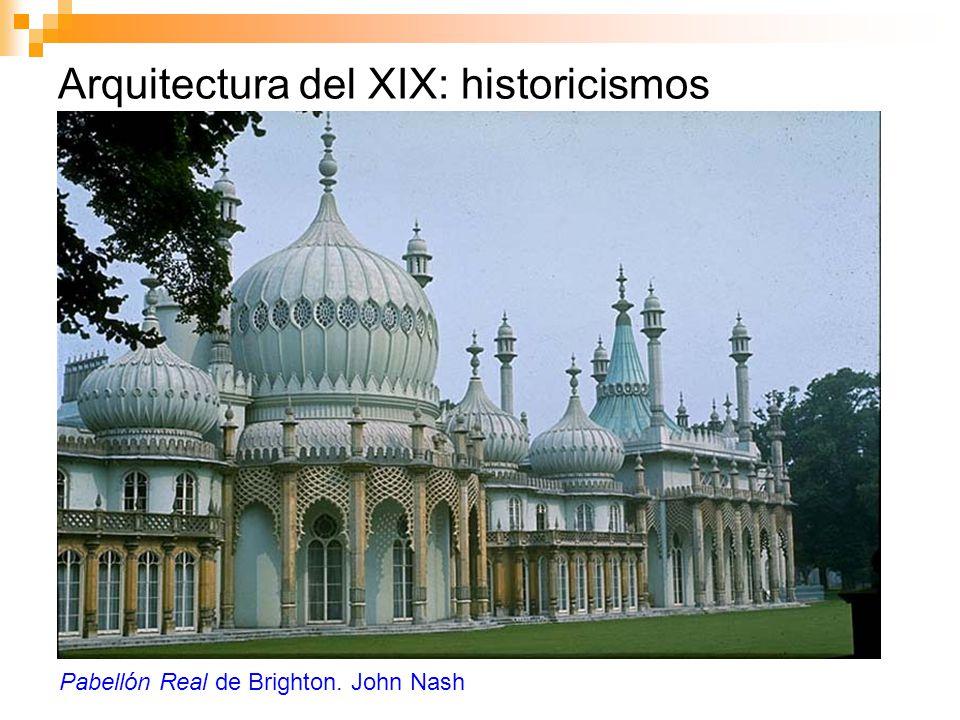 Arquitectura del XIX: historicismos Pabellón Real de Brighton. John Nash