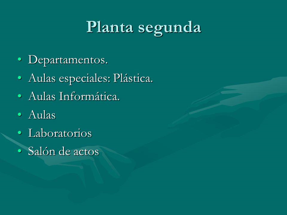 Planta segunda Departamentos.Departamentos. Aulas especiales: Plástica.Aulas especiales: Plástica.