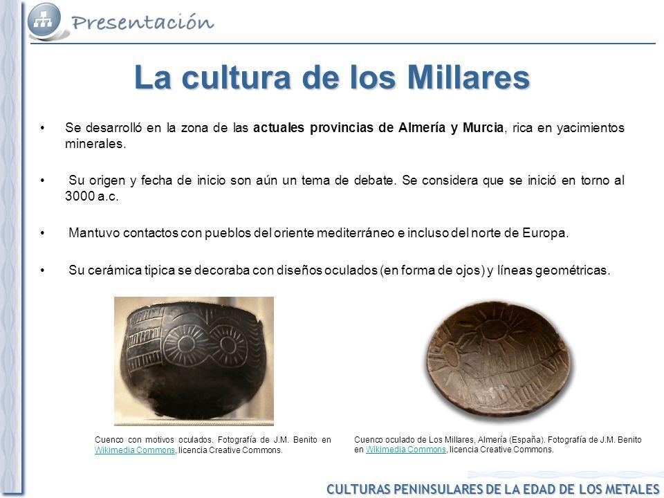 CULTURAS PENINSULARES DE LA EDAD DE LOS METALES Cuenco oculado de Los Millares, Almería (España). Fotografía de J.M. Benito en Wikimedia Commons, lice