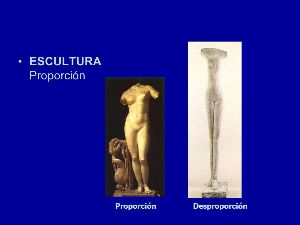 ESCULTURA Proporción ProporciónDesproporción