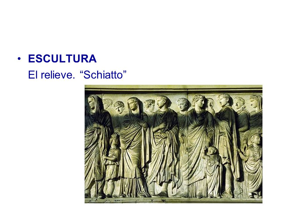 ESCULTURA El relieve. Schiatto