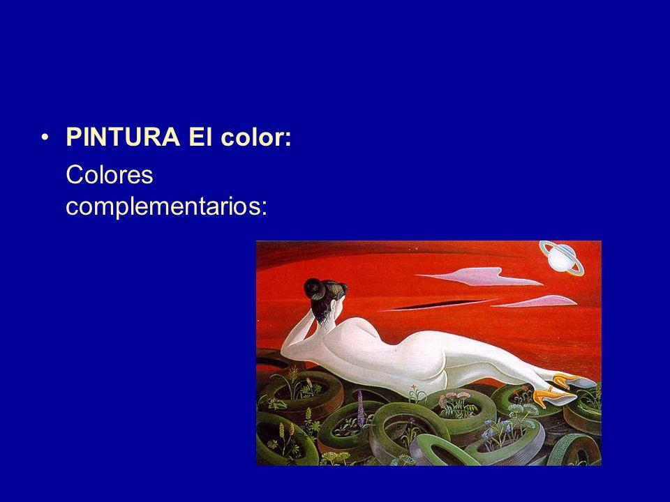 PINTURA El color: Colores complementarios: