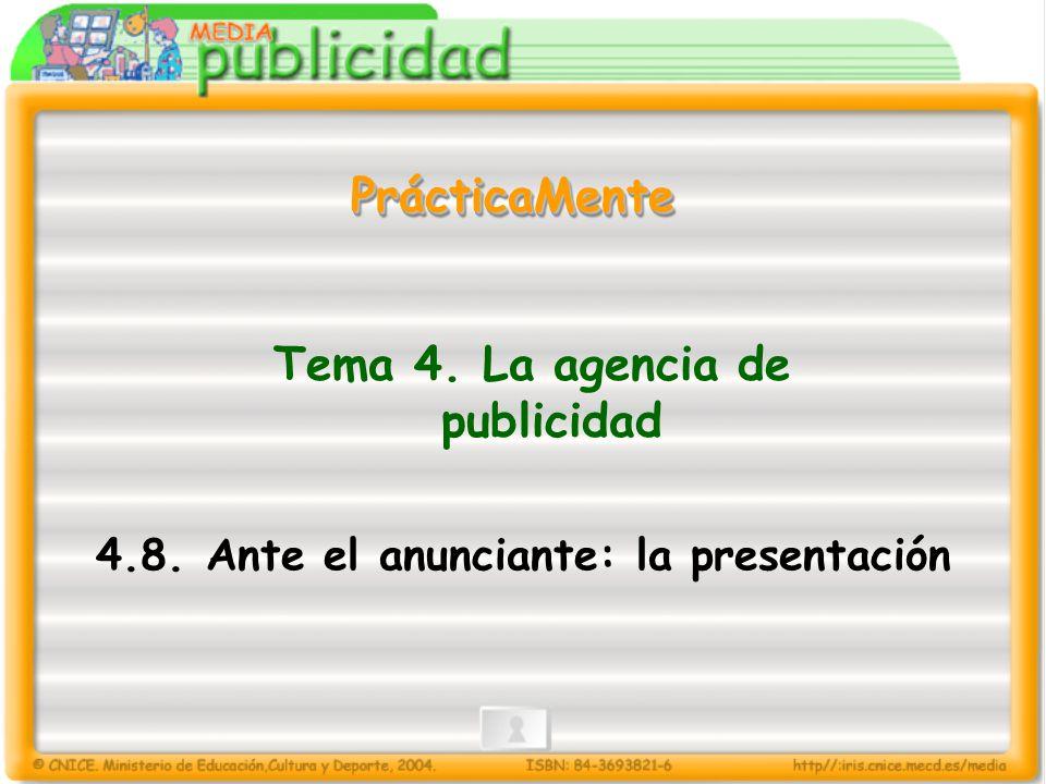 Tema 4. La agencia de publicidad 4.8.