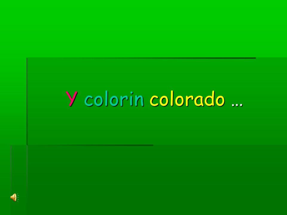 Y colorin colorado … Y colorin colorado …