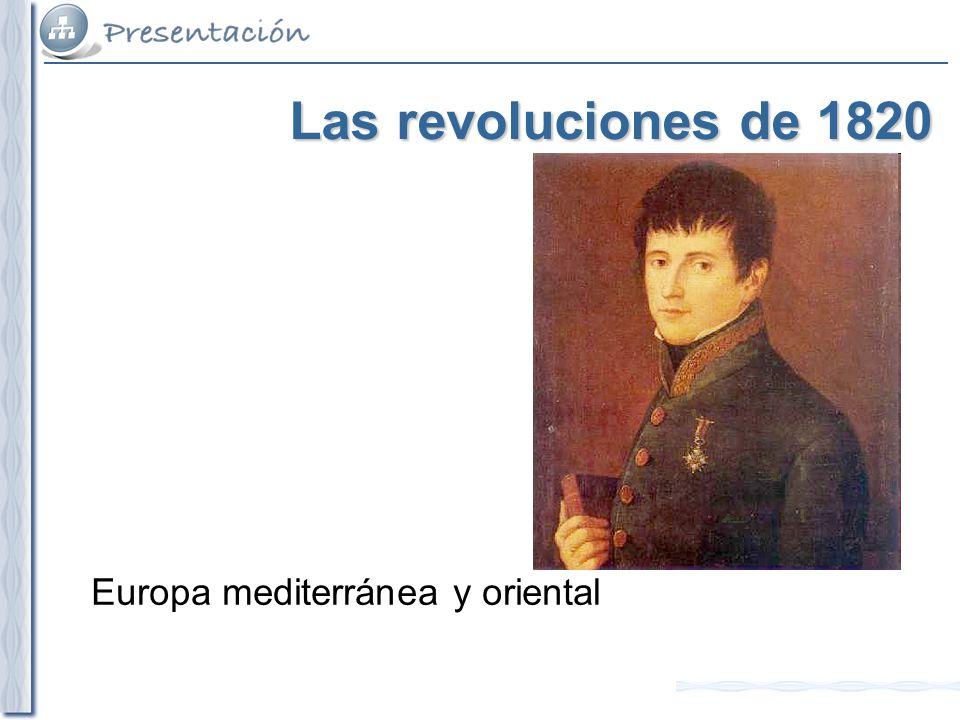 Las revoluciones de 1820 Europa mediterránea y oriental