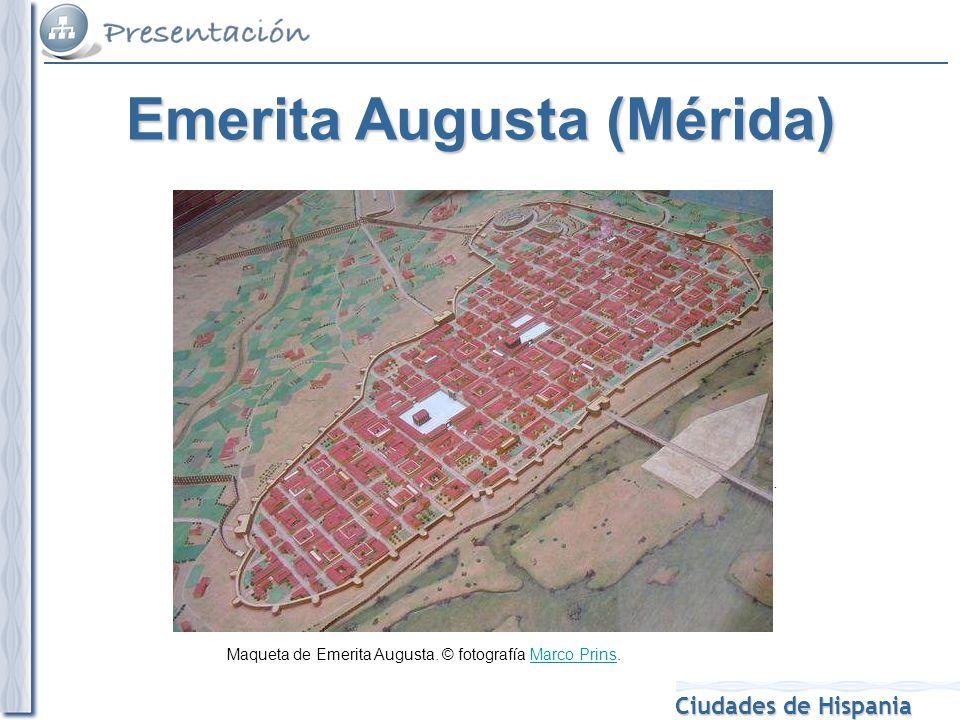 Ciudades de Hispania Maqueta de Emerita Augusta. © fotografía Marco Prins.Marco Prins Cronología de la ocupación romana de Hispania. Imagen de Hansen