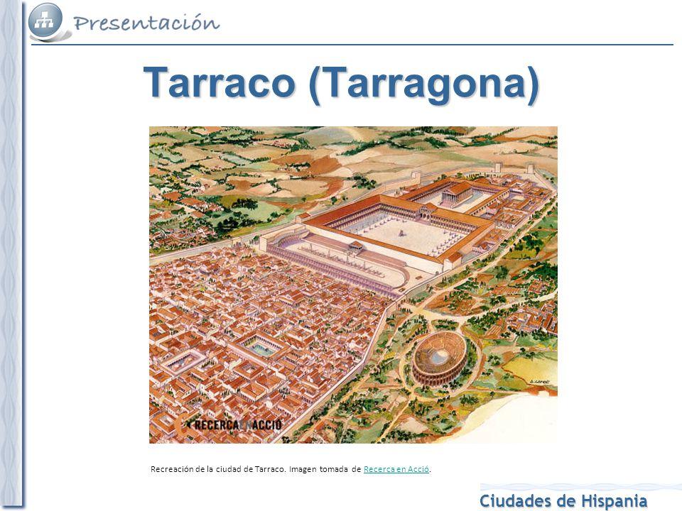 Recreación de la ciudad de Tarraco. Imagen tomada de Recerca en Acció.Recerca en Acció Tarraco (Tarragona)