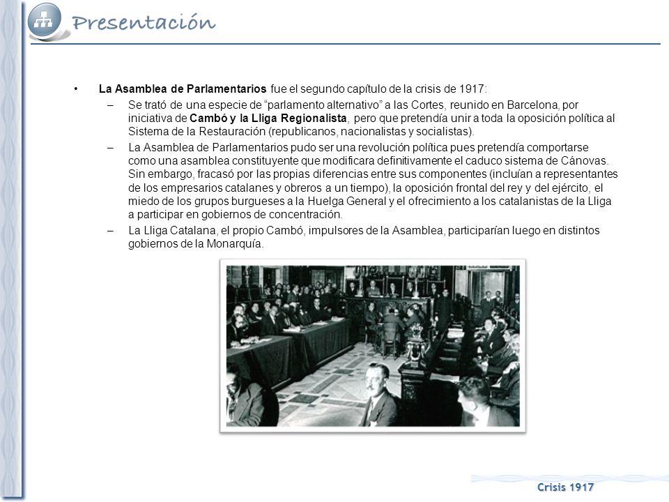 Crisis 1917 El tercer capítulo de la crisis de 1917 fue la Huelga General: –Promovida al mismo tiempo por socialistas y anarquistas, protestaba contra la pérdida de poder adquisitivo de los obreros.