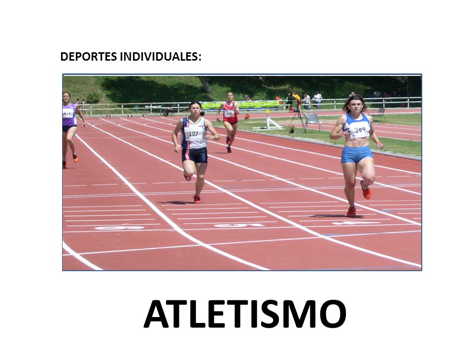 DEPORTES INDIVIDUALES: ATLETISMO