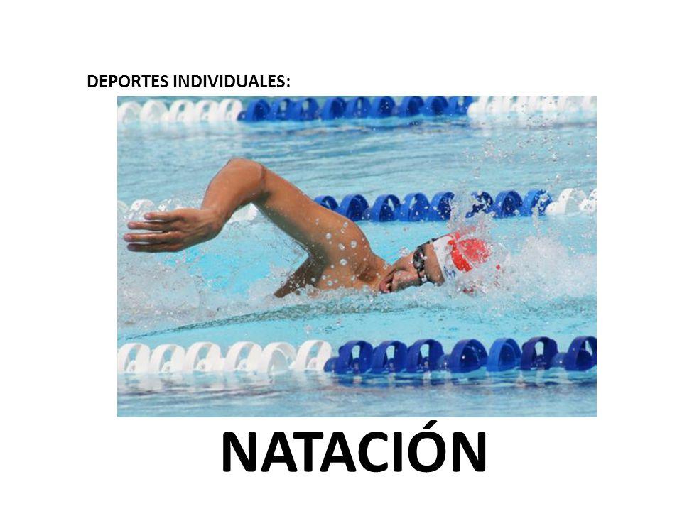 DEPORTES INDIVIDUALES: NATACIÓN